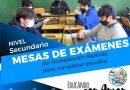 Mesas de Exámenes por Acreditación Asistida para completar estudios